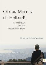 Okasan, Moeder uit Holland
